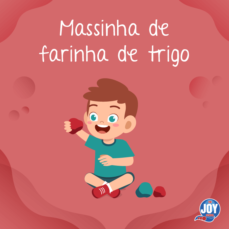 Massinha de Farinha de Trigo - The Joy School